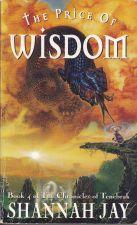 The Price of Wisdom