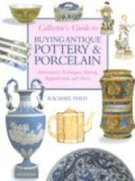 Buying Antique Pottery and Porcelain