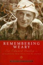 Remembering Weary: Sir Edward Dunlop