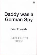 Daddy was a German Spy
