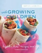 Eat Well, Live Well with Growing Children