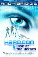 Rise of the Heroes