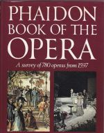 Phaidon Book of the Opera