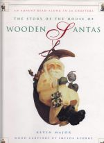 The Story of the House of Wooden Santas