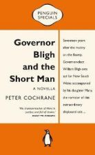 Governor Bligh and the Short Man