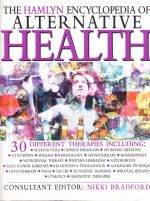 The Hamlyn Encyclopedia of Alternative Health