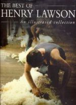 The Best of Henry Lawson -- An Illustrated Collection