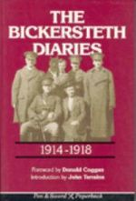 The Bickersteth Diaries, 1914-1918