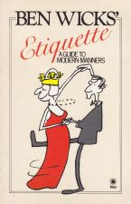 Etiquette - a guide to modern manners