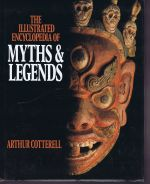 The Illustrated Encyclopedia of Myths & Legends