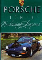 Porsche: The Enduring Legend