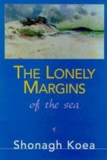 The Lonely Margins of the Sea