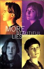 More Beautiful Lies