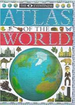 The Collins Eyewitness Atlas of the World