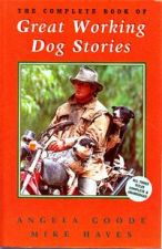 The Complete Book of Great Working Dog Stories
