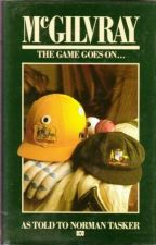 McGilvray: The Game Goes On...