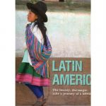 Latin America: The beauty, the magic