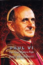 Pope Paul VI: The First Modern Pope