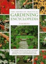 The American Practical Gardening Encyclopedia