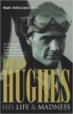Howard Hughes his life & madness
