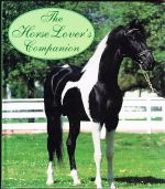 The Horse Lovers Companion