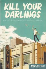 Kill Your Darlings Issue 10