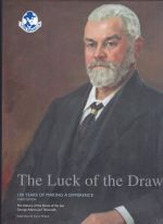 The Luck of the Draw: The History of the Estate of the Late George Adams and Tattersall's