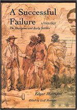 A Successful Failure' The Aborigines and Early Settlers