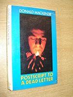 Postscript to a Dead Letter