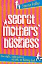 Secret Mothers' Business