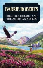 Sherlock Holmes and the American Angels