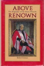 Above Renown - Biography of Sir Henry Winneke