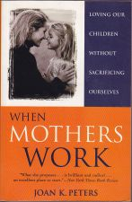 When Mothers Work