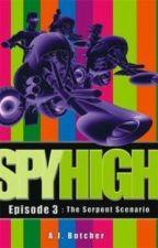 Spy High Episode 3: The Serpent Scenario