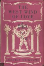 The West Wind of Love: being volume 3 of The Four Winds of Love