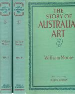 The Story of Australian Art. 2 Vols.