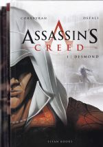 Assassin's Creed: Volumes 1 to 4 - Desmond, Aquilus, Accipiter and Hawk