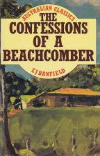Australian Classics: The Confessions of a Beachcomber