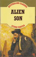 Australian Classics: Alien Son