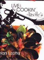 Live and Cookin' at Lizotte's