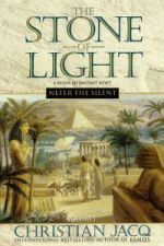 The Stone Of Light (A Novel of Ancient Egypt): Vol 1