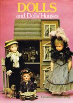 Dolls and Dolls' Houses
