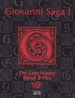 The Last Supper: Blood and Fire