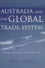 Australia and the World Trade System