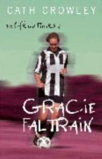 The Life And Times Of Gracie Faltrain