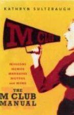 The M Club Manual
