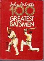 John Arlott's 100 Greatest Batsmen