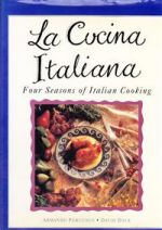 La Cucina Italiana:  Four Seasons of Italian Cooking