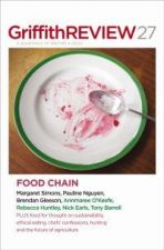 Griffith Review 27 (Autumn 2010): Food Chain