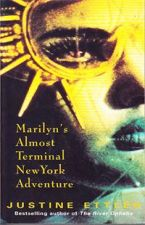 Marilyn's Almost Terminal New York Adventure